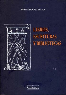 Nueva publicación: Libros, escrituras y bibliotecas